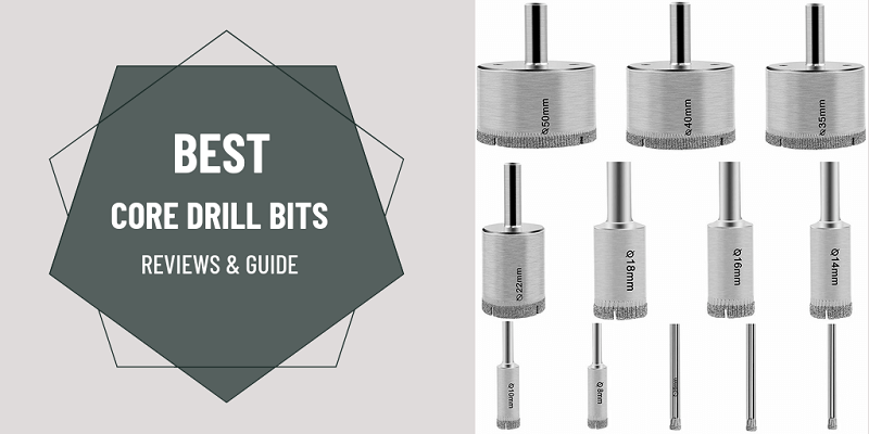 Best Core Drill Bit