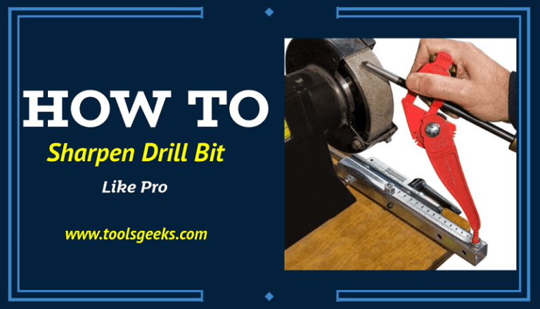 How To Sharpen Drill Bit