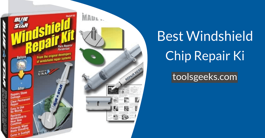 Best Windshield Chip Repair Kit