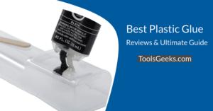 Best Plastic Glue
