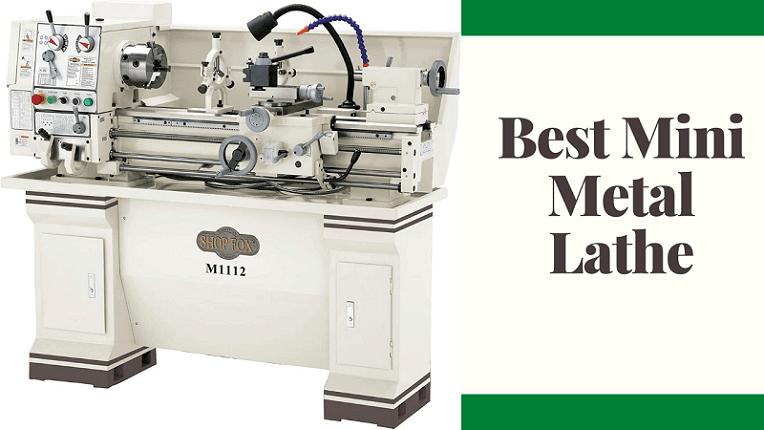 Best Mini Metal Lathe