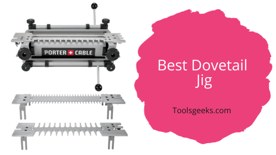 Best Dovetail Jigs