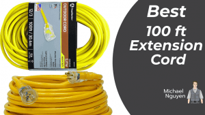 Best 100 ft Extension Cord