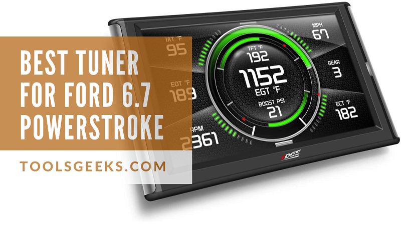 2021 Best Tuner For 6 7 Powerstroke Ultimate Guide