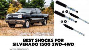 Best Shocks for Silverado 1500 2WD-4WD