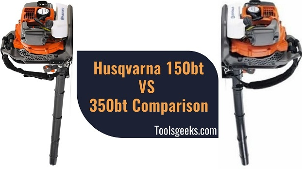 Husqvarna 150bt vs 350bt Comparison