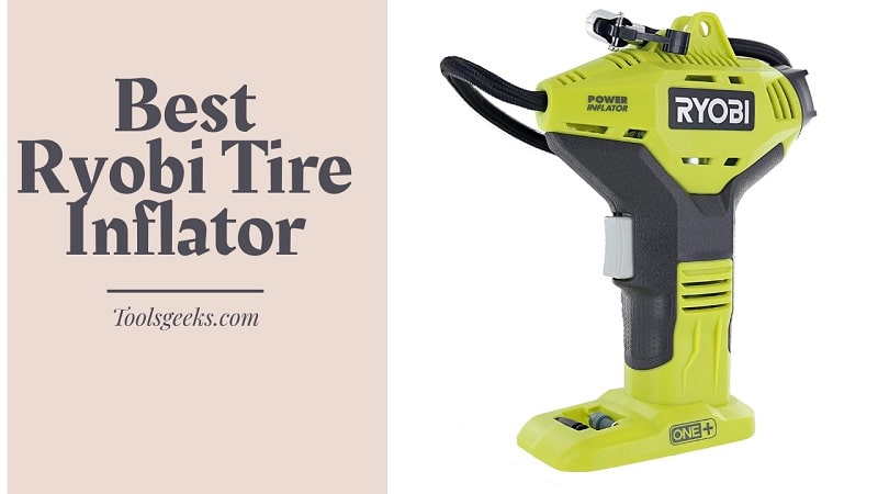 Ryobi Tire Inflator Reviews