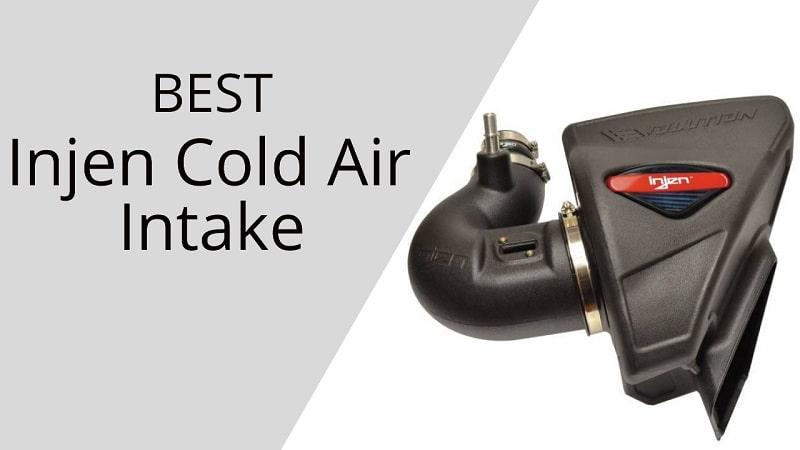 Best Injen Cold Air Intake Reviews