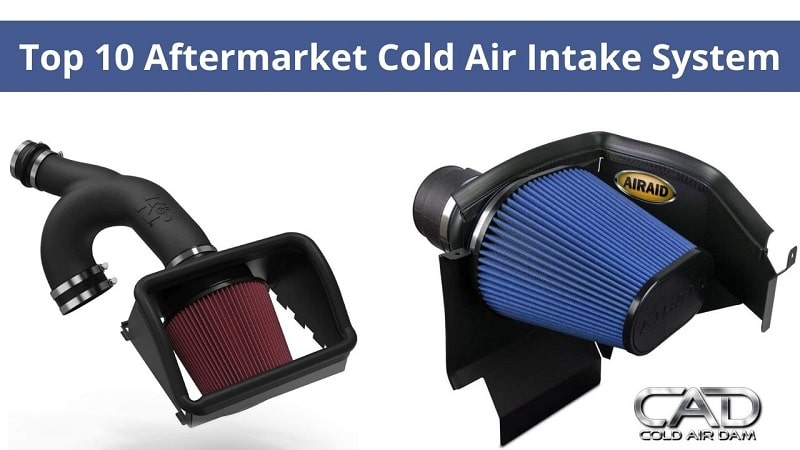Best Aftermarket Cold Air Intake System