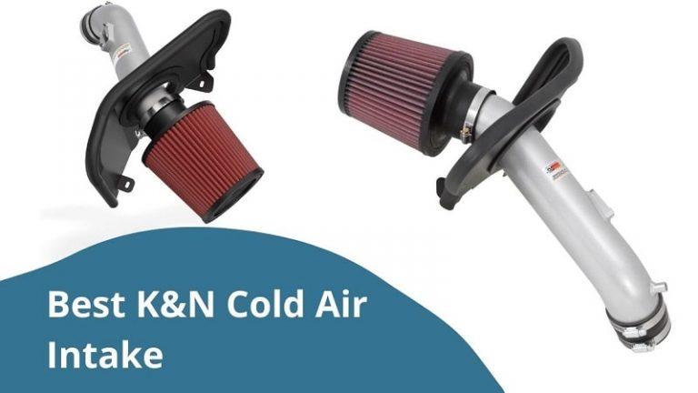 Best K&N Cold Air Intake Reviews