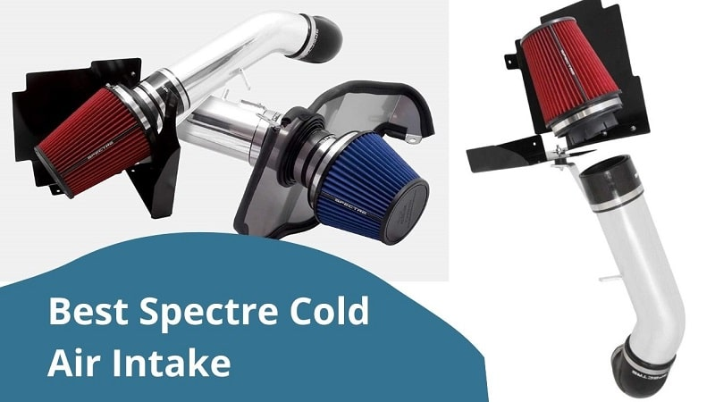 Best Spectre Cold Air Intake Reviews