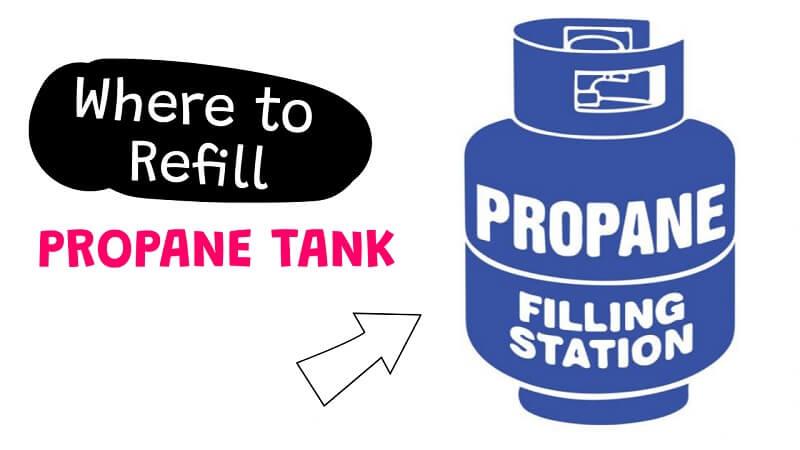 Where to Refill Propane Tank